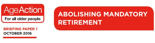 Age Action Briefing Paper on Mandatory Retirement in Ireland (2016)