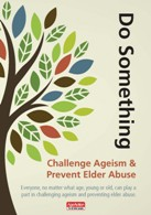The Challenge Ageism & Prevent Elder Abuse leaflet