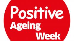 Positive Ageing Week 2019 30 September to 6 October